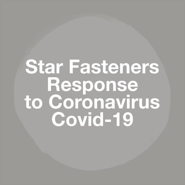 Star Fasteners Response to Coronavirus